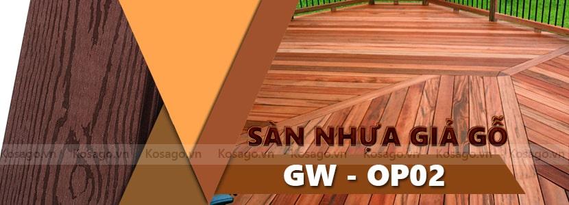 Sàn nhựa giả gỗ ngoài trời GW - OP 02