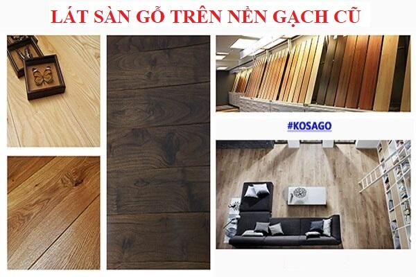Lát sàn gỗ trên nền gạch cũ