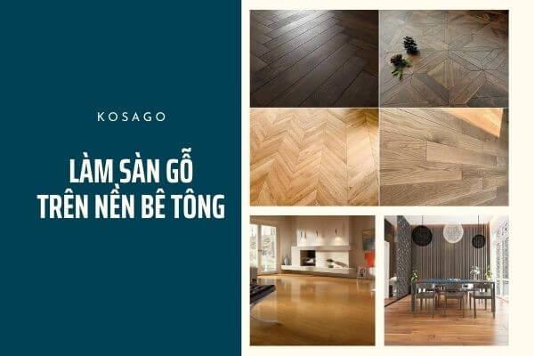 lát sàn gỗ trên nền bê tông