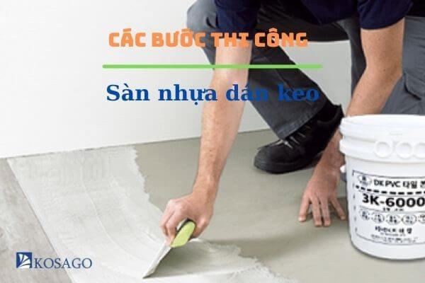 hướng dẫn thi công sàn nhựa dán keo