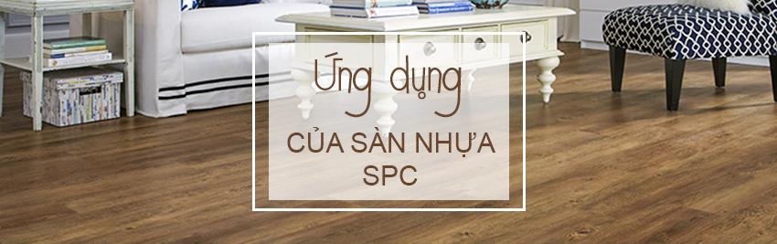 Ứng dụng sàn nhựa giả gỗ trong nhà SPC 6048 - 8