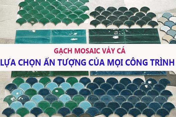 Gạch mosaic vảy cá – Lựa chọn ấn tượng cho mọi công trình