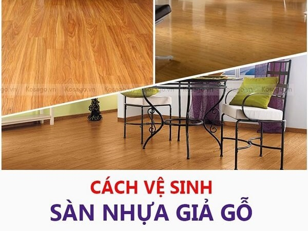 Vệ sinh sàn nhựa giả gỗ đơn giản hiệu quả