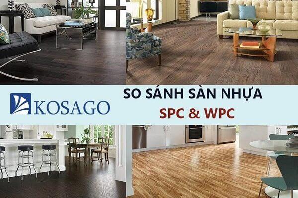 So sánh sàn nhựa SPC và WPC