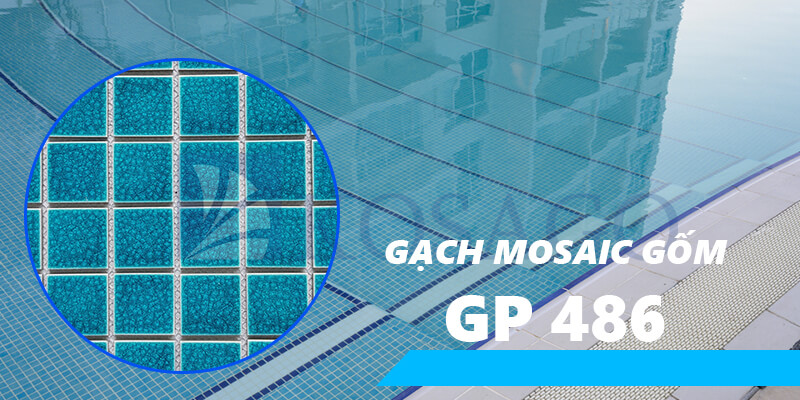 Gạch mosaic gốm GP 486