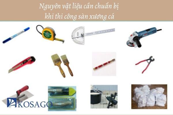 dụng cụ cần chuẩn bị khi chuẩn bị thi công xương cá