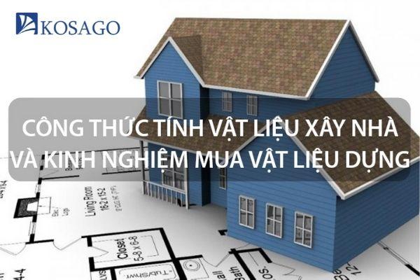 Cách tính vật liệu xây nhà đơn giản nhất hiện nay